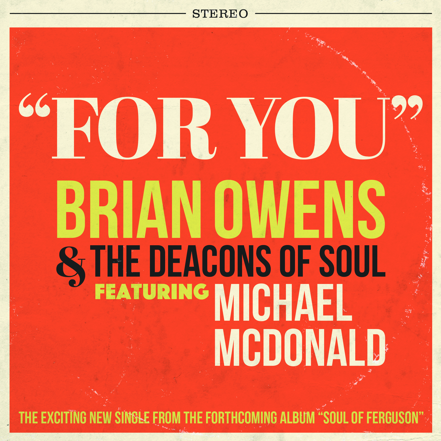 "Rolling Stone Magazine debuts ""For You"" by Brian Owens & The Deacons of Soul ft. Michael McDonald"